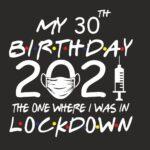My-Lockdown-Birthday-2021-vaccine