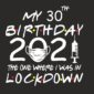My Lockdown Birthday 2021 Vaccine