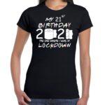 My Lockdown Birthday 2021 toilet paper